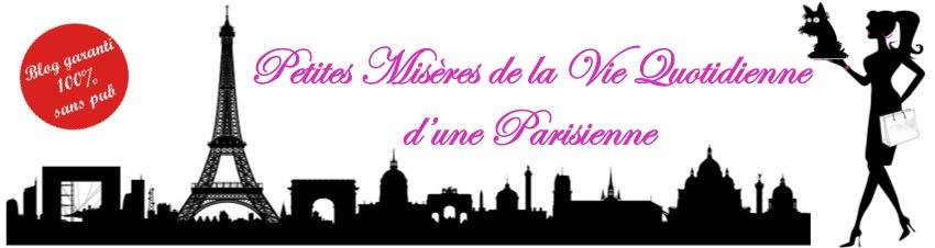 Petites misères de la vie quotidienne d'une parisienne