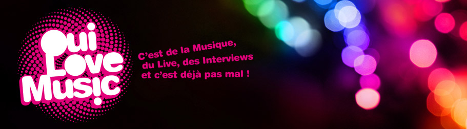 Le blog de OuiLoveMusic
