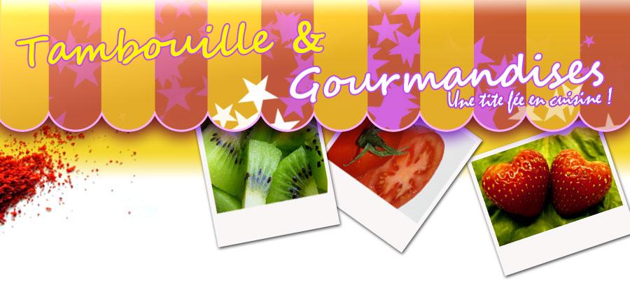 Tambouille et gourmandise